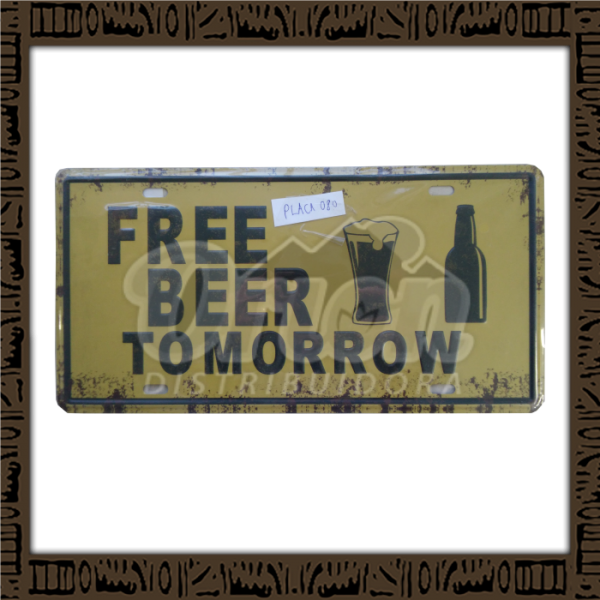 Quadro Decorativo de Parede 15x30 - Placa 080 Free Beer Tomorrow - MXF17051